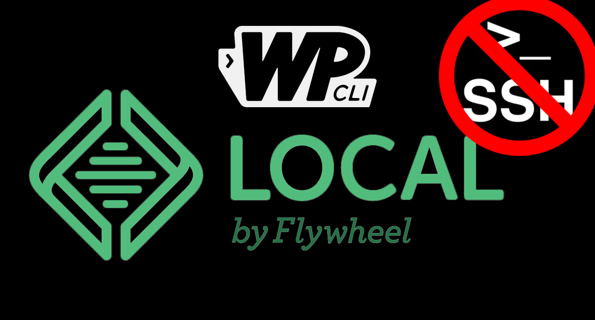 WP-CLI and Local by Flywheel logos with the SSH logo crossed out