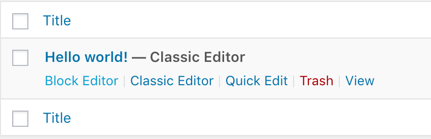 Screenshot of the WP admin blog post list with Block Editor and Classic Editor options.