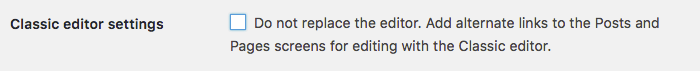 The Classic editor settings checkbox unchecked.