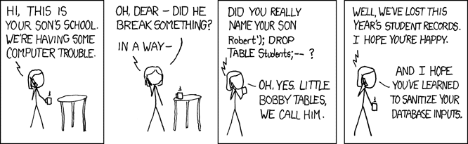 Comic about naming a child such that their name exploits an SQL injection vulnerability.